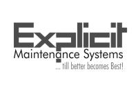 Explicit Maintenance Systems